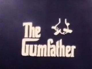 The Gumfather title card